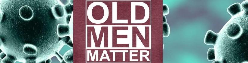 old men matter
